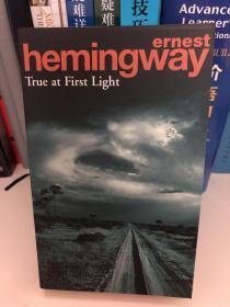 海明威英文原著《曙光示真》Hemingway True at First Light
