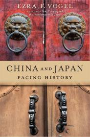 英文原版 China and Japan: Facing History 中国和日本:1500年的交流史 傅高义 哈佛大学
