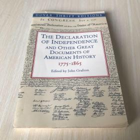 The Declaration of Independence and Other Great Documents of American History 1775-1865:17751865