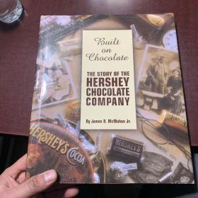 THE STORY OF THE HERSHEY CHOCOLATE COMPANY 好时巧克力公司的故事