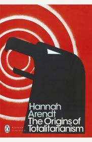 英文原版 The Origins of Totalitarianism 极权主义的起源 Hannah Arendt 汉娜·阿伦特