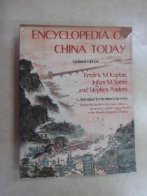 英文书;ENCYCLOPEDIA  OF  CHINA  TODAY  Updated  Edition   共336页  16开精装  详见图片