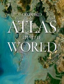 英文原版 Oxford Atlas of the World 牛津世界地图集 地图册 牛津大学出版社 2019年最新第26版
