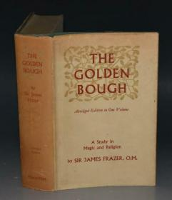 James George Frazer _ Golden Bough : Study in Magic & Religion  人类学经典名著《金枝》大开本品佳 原书衣全 增补插图