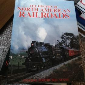 The History  of  North  American  Rail  Roads         c