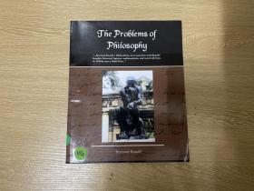 The Problems of Philosophy  罗素《哲学问题》英文原版,英语写作深入浅出的典范,16开,董桥:妙笔生花,文章又脆又有风格,无一冗笔。