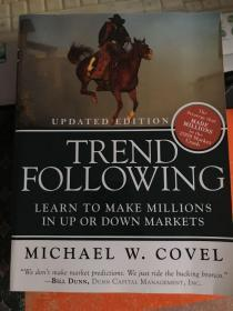 Trend Following: Learn to Make Millions in Up or Down Markets  趋势跟踪(新版)
