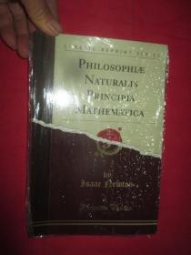 PHILOSOPHIAE NATURALIS PRINCIPIA MATHEMATICA     (小16开)  【详见图】