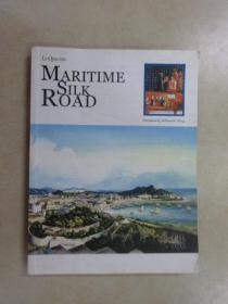 英文书; MARITIME  SILK  ROAD  LI  QINGXIN    海上丝绸之路   共199页  16开  详见图片
