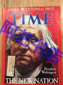 """【现货】时代周刊杂志 Time Magazine,封面 """"美国1789年联邦政府成立回顾"""",乔治·华盛顿就任第一届美国总统。珍贵史料!"""