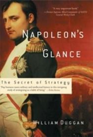 拿破仑的一瞥:战略秘诀  Napoleons Glance : The Secret of Strategy