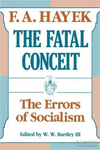 The Fatal Conceit