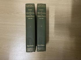 The Letters of Robert Browning and  Elizabeth Barrett Barrett 1845-1846    布朗宁和布朗宁夫人情书集,2卷全,上书口刷金,布面精装毛边本, 重约2公斤,1899年老版书