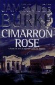 Cimarron Rose by Burke, James Lee