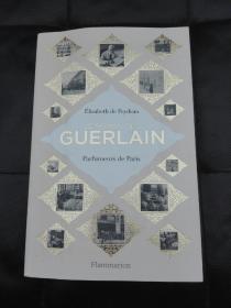 Le Roman Des Guerlain  Parfumeurs  Paris
