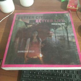BETTER CITY BETTER LIFE