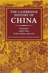 The Cambridge History of China: Volume 5, Sung China, 960-1279 AD, Part 2