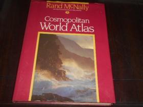 RAND MCNALLY, COSMOPOLITAN WORLD ATLAS    宇宙地图集(1987年版 精装8开)