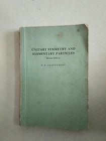 UNITARY SYMMETRY AND ELEMENTARY PARTICLES 么正对称性和基本粒子 第2版