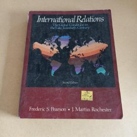 International relations: The global condition in the late twentieth century(英文原版)