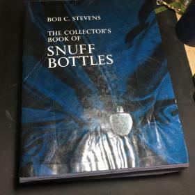 BOB C. STEVENS: THE COLLECTORS BOOK(中国)鼻烟壶收藏指南  (英文原版)