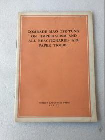 毛泽东同志论帝国主义和一切反动派都是纸老虎【英文】