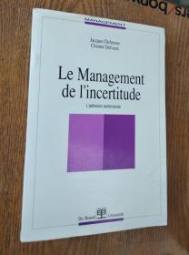 le management de i`incertitude