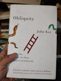 英文原版 boliquity john kay why our goals are best achieved indirectly