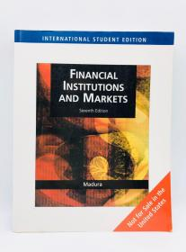 Financial Markets and Institutions 英文原版《金融市场和机构》