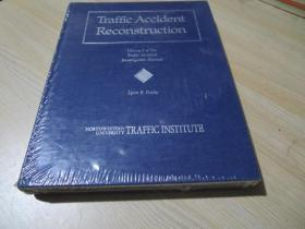 Traffic Accident Reconstruction,Volume 2 of The Traffic Accident Investigation Manual,by NORTHWESTERN UNIVERSITY