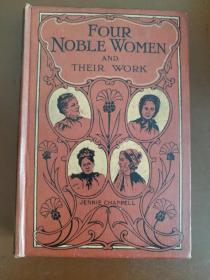 Four Noble Women 四个高贵的女人(民国时期英文原版书,布面硬精装,大量插图,品好)
