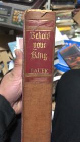 民国时期---behold your king  精装原版假一赔十