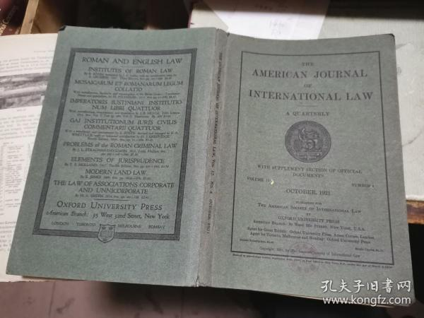 THE AMERICAN JOURNAL OF INTERNATIONAL LAW  VOLUME 15 NUMBER 4 OCTOBER   1921缇��藉�介��娉���蹇�绗�15�峰��1921骞�10��4��
