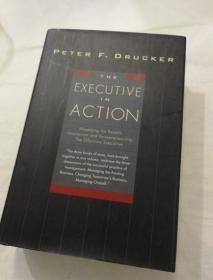 The Executive in Action(英文原版德鲁克管理学名著)