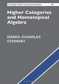 现货 Higher Categories and Homotopical Algebra (Cambridge Studies in Advanced Mathematics)  英文原版 高级分类和同位代数(高级数学剑桥研究)