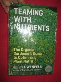 Teaming with Nutrients     ( 小16開,硬精裝) 【詳見圖】