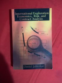 International Exploration Economics,Risk,and Contract Analysis