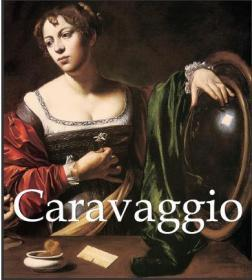 Caravaggio 【卡拉瓦乔】彩页画册255页 pdf 高清扫描版电子档 不收运费