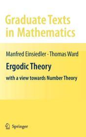 现货 Ergodic Theory: With a View Towards Number Theory (Graduate Texts in Mathematics)  英文原版 遍历理论:以数论为视角(数学研究生课程)