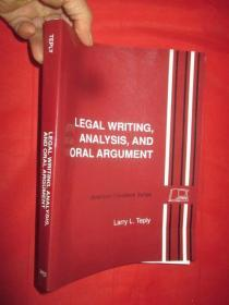 Legal Writing, Analysis, and Oral Argument     (16开)       【详见图】