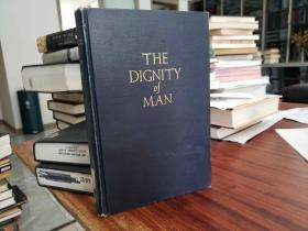 The Dignity of Man: Studies in the Persistence of an Idea