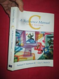 C: A Reference Manual      (  16开 ) 【详见图】