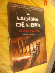 LA LADRONA DE LIBROS  西班语原版 插图本 全新大32开
