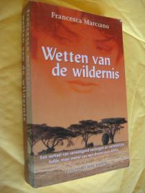 WETTEN VAN DE WILDERNIS  荷兰语原版 20开