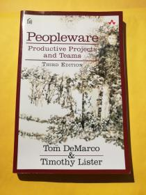 Tom Demarco / Tim Lister:Peopleware: Productive Projects and Teams( Third Edition)汤姆•迪马可/ 蒂姆•利斯特:人件(英文版第三版)