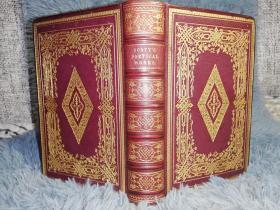 1865年精美签名  THE POETICAL WORKS OF SIR WALTER SCOTT  双面烫金全摩洛哥真皮装帧  含8副钢板插图  三面书口刷金 好品 17X11CM