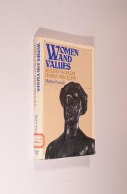 Women and values : readings in recent feminist philosophy 英文原版《女性与价值:女性主义哲学选读》书内20余页有字迹勾画