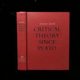 1971年 Critical Theory Since Plato by Hazard Adams 精装16开