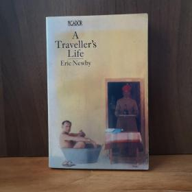 A Travellers Life (Picador Books)