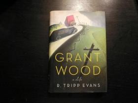 精装,毛边,Grant Wood: A Life, 2010年初版,大32开本, 有图 。